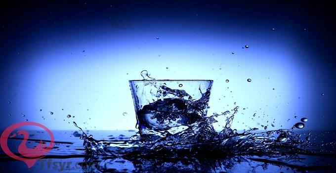 تفسير  شرب  الماء في كأس فى المنام